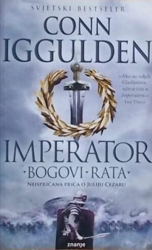 Iggulden: Imperator: Bogovi rata