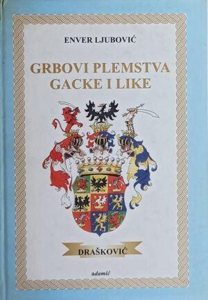 Ljubović: Grbovi plemstva Gacke i Like