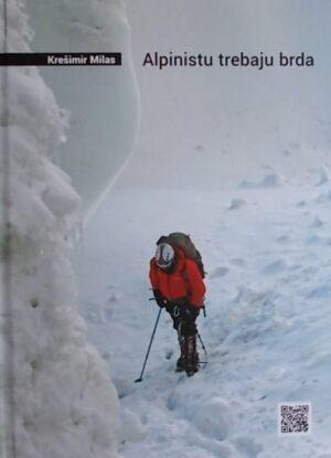 Milas: Alpinistu trebaju brda