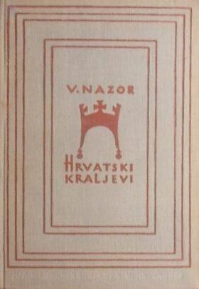 Nazor: Hrvatski kraljevi