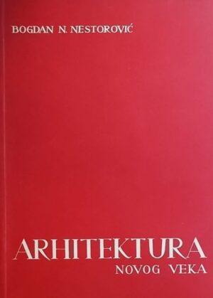 Nestorović: Arhitektura novog veka