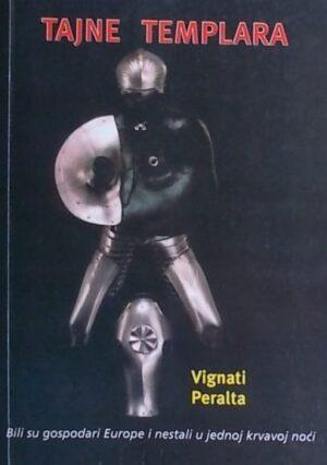 Vignati, Peralta: Tajne Templara