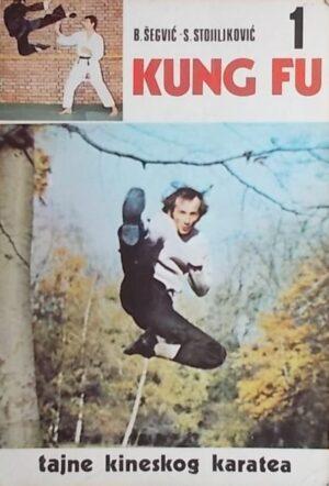 Šegvić, Stojiljković: Kung fu: tajne kineskog karatea