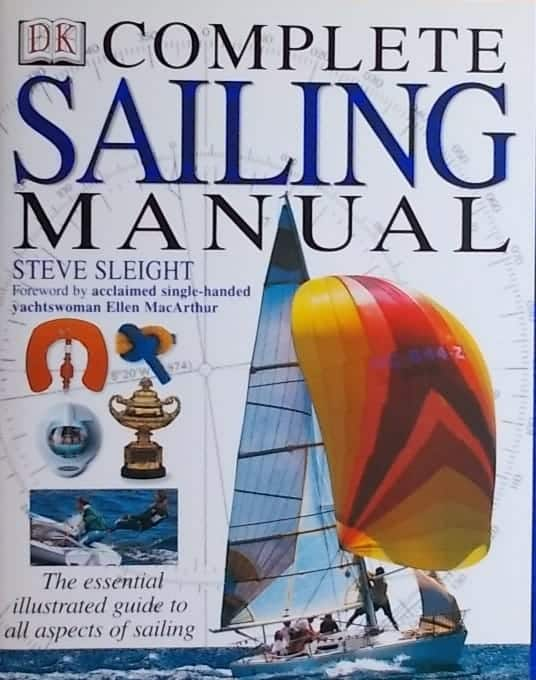 Sleight: Complete Sailing Manual
