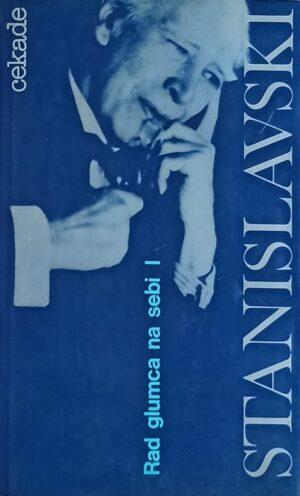 Stanislavski-Rad glumca na sebi 1