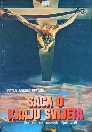 Bosnić Petrus: Saga o kraju svijeta
