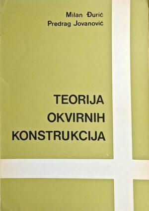 Đurić, Jovanović: Teorija okvirnih konstrukcija
