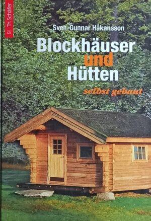 Hakansson: Blockhäuser und Hütten