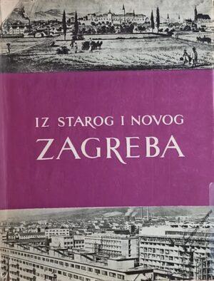 Iz starog i novog Zagreba 1