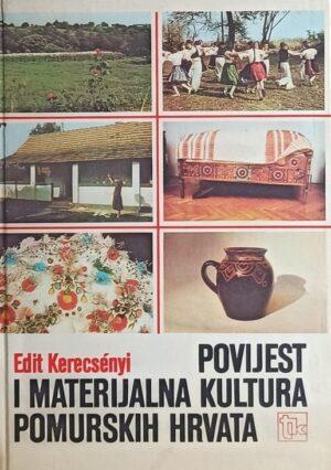 Kerecsenyi-Povijest i materijalna kultura pomurskih Hrvata