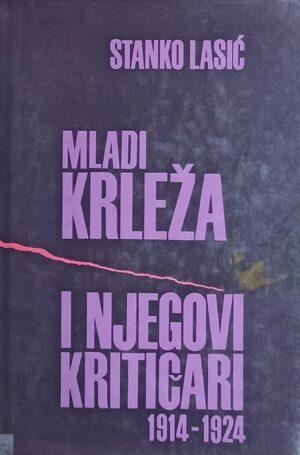 Lasić: Mladi Krleža i njegovi kritičari
