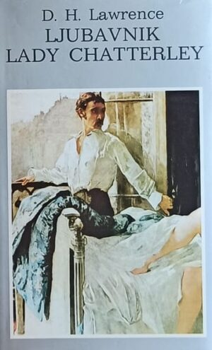 Lawrence-Ljubavnik lady Chatterley