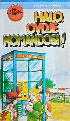 Tomaš-Halo ovdje komandosi