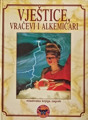 Vještice, vračevi i alkemičari