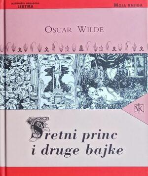 Wilde: Sretni princ i druge bajke