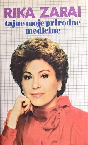 Zarai: Tajne moje prirodne medicine