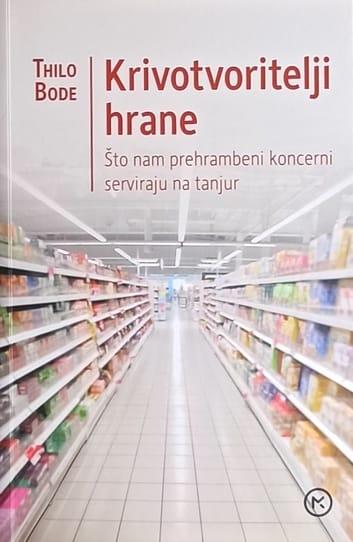 Bode: Krivotvoritelji hrane
