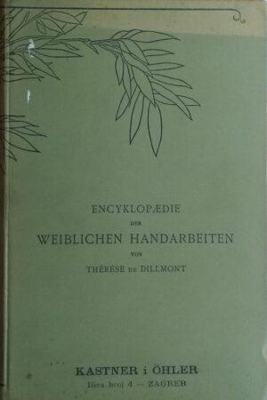 de Dillmont-Encyklopaedie der weiblichen Handarbeiten