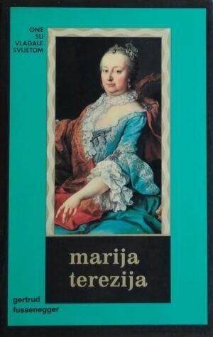 Fussenegger: Marija Terezija