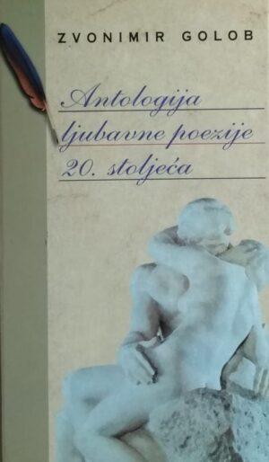 Golob-Antologija ljubavne poezije 20. stoljeća