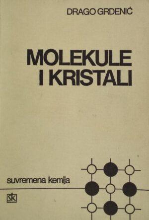 Grdenić-Molekule i kristali