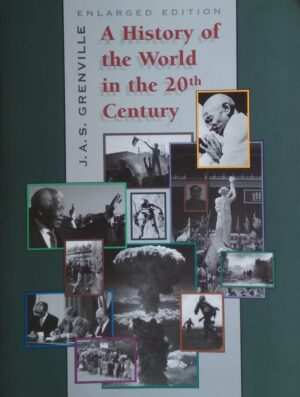 Grenville: A History of the World in the 20th Century