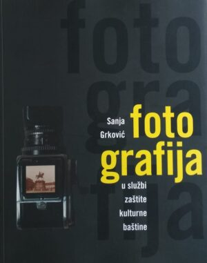 Grković: Fotografija u službi zaštite kulturne baštine