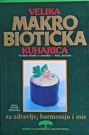 Kushi-Velika makrobiotička kuharica