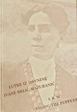 Lutke iz davnine Ivane Brlić-Mažuranić