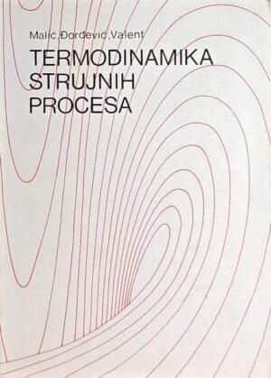 Malić-Termodinamika strujnih procesa