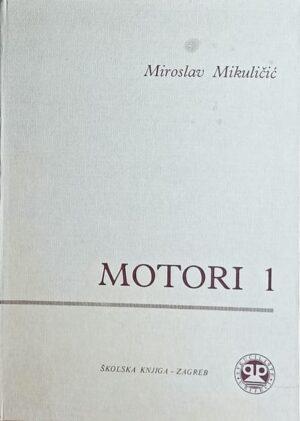 Mikuličić: Motori 1