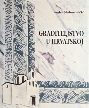 Mohorovičić: Graditeljstvo u Hrvatskoj