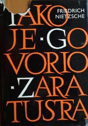 Nietzsche: Tako je govorio Zaratustra