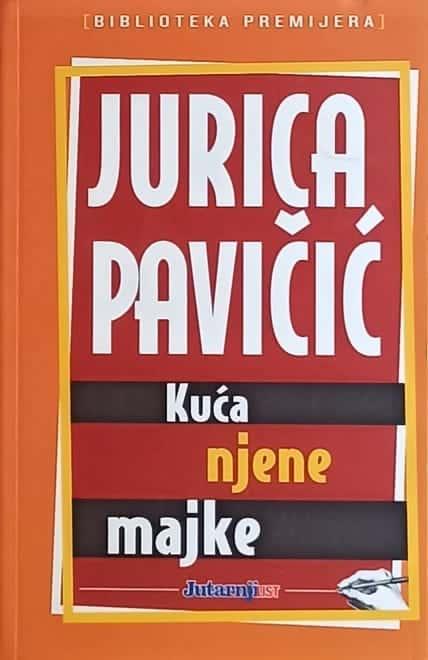 Pavičić: Kuća njene majke