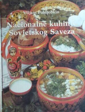 Pohljobkin: Nacionalne kuhinje Sovjetskog Saveza