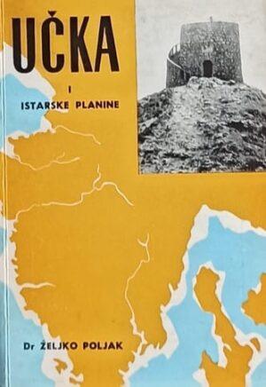Poljak: Učka i istarske planine
