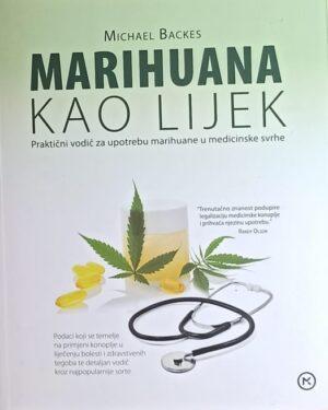 Backes: Marihuana kao lijek