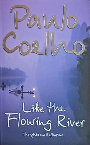 Coelho-Like the Flowing River