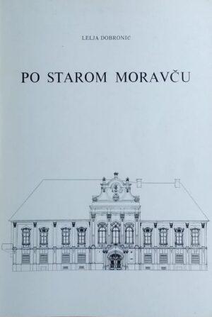 Dobronić: Po starom Moravču