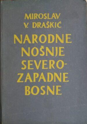 Draškić-Narodne nošnje severozapadne Bosne