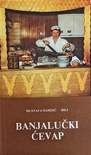 Hamzić Bili: Banjalučki ćevap