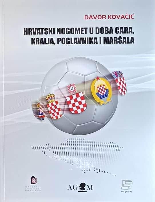 Kovačić-Hrvatski nogomet u doba cara kralja poglavnika i maršala
