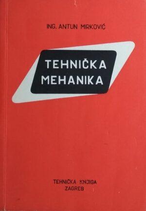 Mirković: Tehnička mehanika