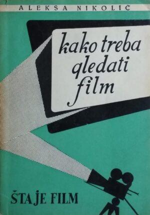 Nikolić: Kako treba gledati film