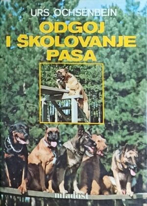 Ochsenbein-Odgoj i školovanje pasa