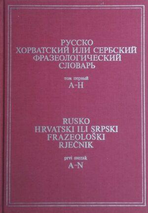 Rusko hrvatski ili srpski frazeoloski rječnik