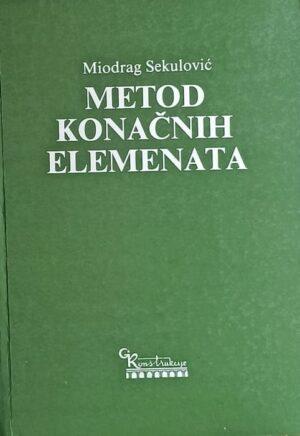 Sekulović: Metod konačnih elemenata