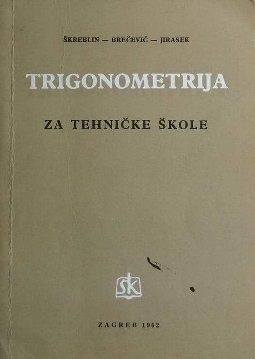 Škreblin, Brečević, Jirasek: Trigonometrija za tehničke škole