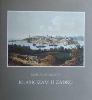 Stagličić-Klasicizam u Zadru