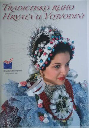 Tradicijsko ruho Hrvata u Vojvodini